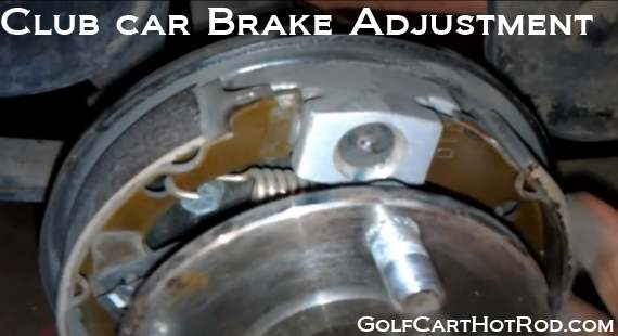adjust Club Car brakes