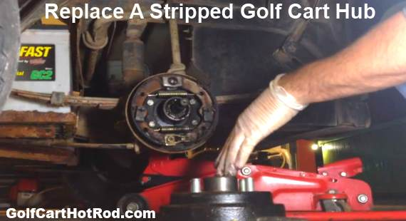 Replace A Stripped Golf Cart Hub