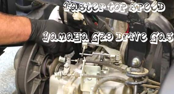 increase top speed Yamaha G29 Drive Gas golf cart