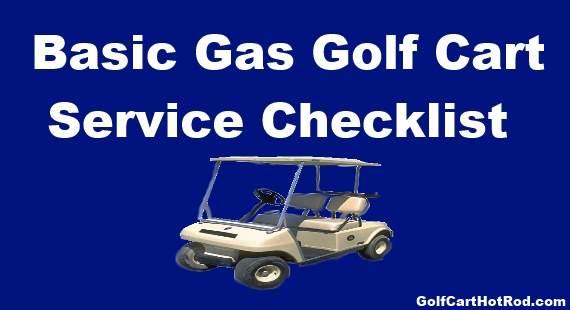 Gas Golf Cart Service Check List