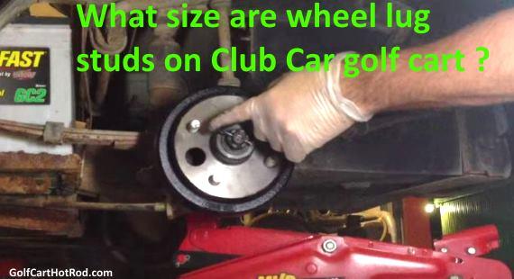 Club Car golf cart wheel studs