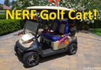Nerf Gun Weaponized Golf Cart