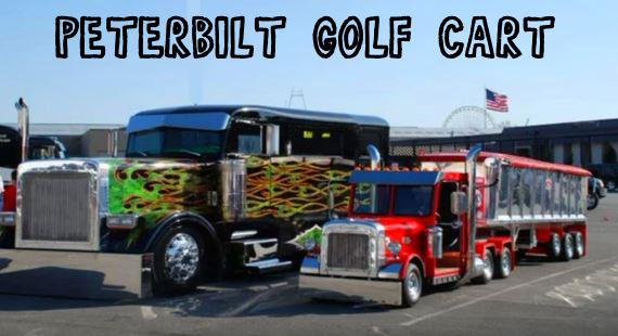 Peterbilt golf cart