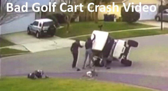 Bad Golf Cart Crash Video