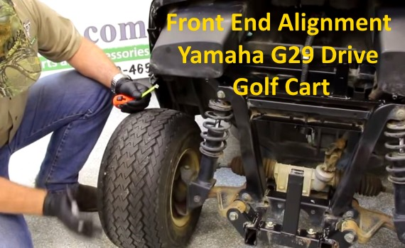 Front End Alignment Yamaha G29 Drive Golf Cart