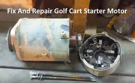 Golf Cart starter motor repair fix