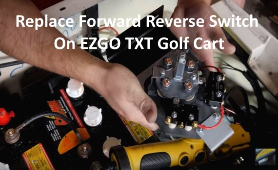 Replace Forward Reverse Switch On EZGO TXT Golf Cart