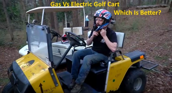 Gas Vs Electric Golf Cart