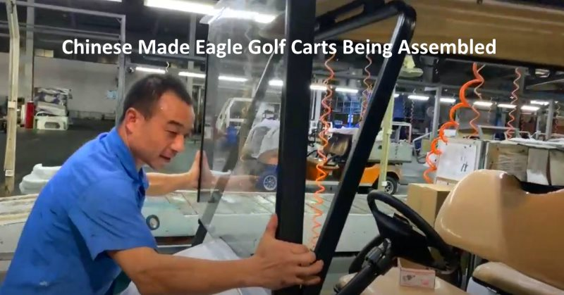 Chinese Made Eagle Golf Carts Being Assembled
